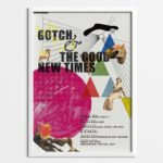 ポスター|GOTCH & THE GOOD NEW TIMES 2017